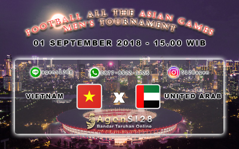 Prediksi Pertandingan Asian Games Vietnam vs UAE 01 September 2018