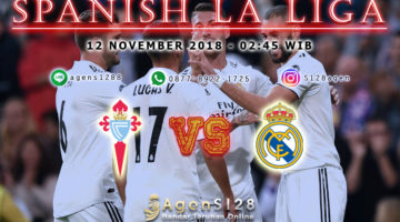 Prediksi Pertandingan Spanish La Liga Celta Vigo vs Real Madrid 11 November 2018